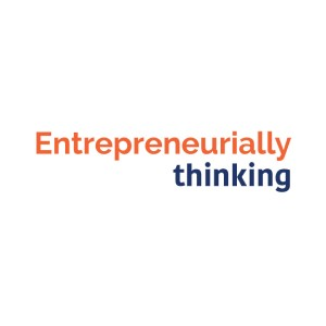 New Episode of the Entrepreneurially Thinking Podcast